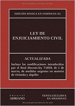 Ley De Enjuiciamiento Civil (edición Básica En Formato A4): Actualizada, Incluyendo La Última Reforma Recogida En La Descripción por Editorial Adriano epub