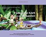 Fishscale Girl and the Disaster, Ann Hailey, 0983281858
