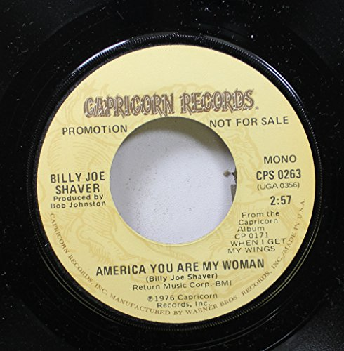 Price comparison product image Billy Joe Shaver 45 RPM America You Re My Woman / America You Are My Woman