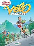 Les Vélomaniacs, Tome 4 :