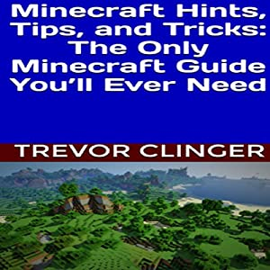 Minecraft Hints, Tips, and Tricks Audiobook
