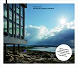 Todd Saunders - Architecture in Northern Landscapes - Best Reviews Guide