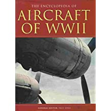 Encyclopedia of Aircraft of WWII
