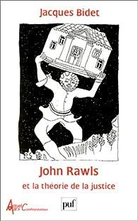 John Rawls et la théorie de la justice par Jacques Bidet