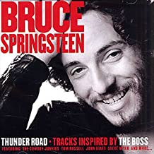 Bruce Springsteen: Uncut - Thunder Road Tracks Inspired By the Boss