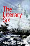 The Literary Six, Vince A. Liaguno, 1598006959