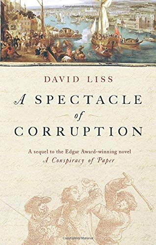 A Spectacle Of Corruption: Amazon.es: Liss, David: Libros en idiomas extranjeros