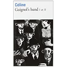 Guignol's Band 1 Et 2 (French Edition) by Louis-Ferdinand C?line (1989-04-01)