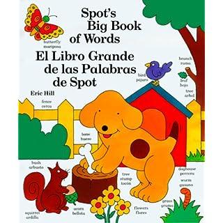 Spot's Big Book of Words / El libro grande de las palabras de Spot (English and Spanish Edition)