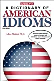 img - for Dictionary of American Idioms (Barron's Dictionary of American Idioms) book / textbook / text book