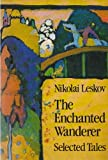 img - for The Enchanted Wanderer: Selected Tales book / textbook / text book