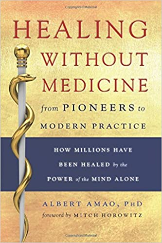 Download E-books Healing Without Medicine: From Pioneers to Modern