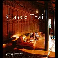 Classic Thai: Designs* Interiors* Architecture book cover