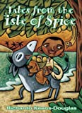 Tales from the Isle of Spice, Richardo Keens-Douglas, 1550378678