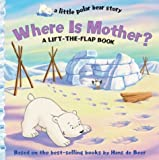 Where Is Mother?, Hans de Beer, 1402716346