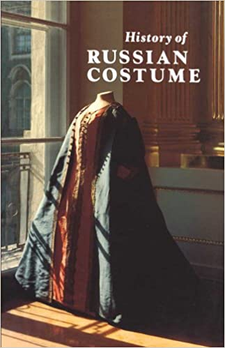 Pda eBooks gratis download History of Russian Costume from the Eleventh to the Twentieth Century iBook 0300200978