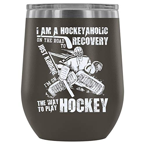 Stainless Steel Tumbler Cup with Lids for Wine, I'm On The Way To Play Hockey Wine Tumbler, Coolest Hockey Player Vacuum Insulated Wine Tumbler (Wine Tumbler 12Oz - Pewter)
