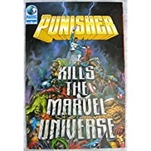 Punisher Kills The Marvel Universe - First Printing 1995