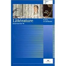 Littérature textes et méthode 2de élève