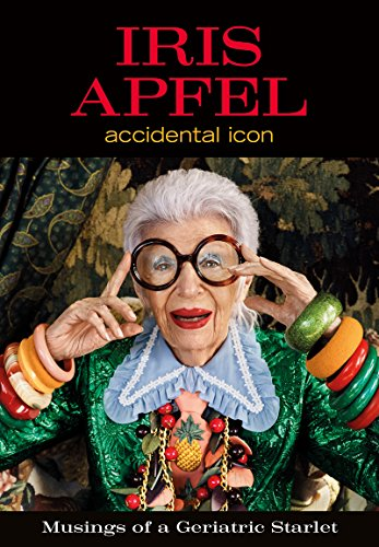 Iris Apfel: Accidental Icon cover