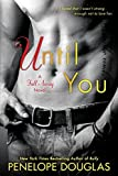 until you the fall away series by penelope douglas 2016 01 05