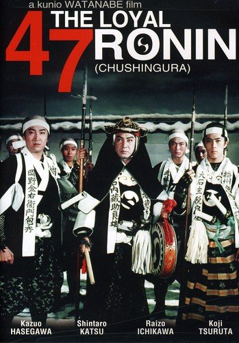 The Loyal 47 Ronin (Chushingura)