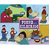 If You Were a Pound or a Kilogram (Math Fun)