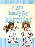 I Am Ready for Baptism, Lee Ann Setzer, 1555179444