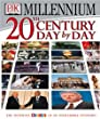 20th Century Day by Day/Chronicle Encyclopedia of History Bundle