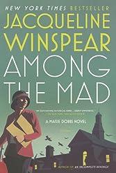 Among the Mad (Maisie Dobbs, Book 6)