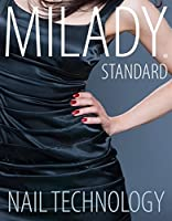 Milady Standard Nail Technology (MindTap Course List)