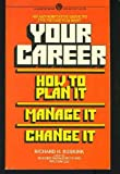 Your Career, Richard H. Buskirk, 0451615379