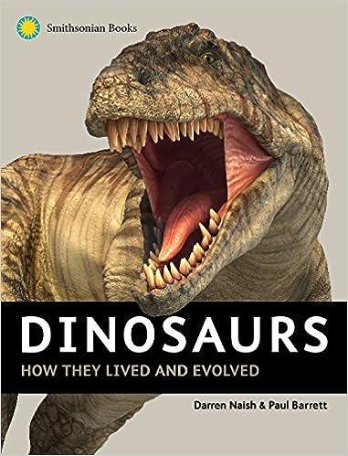 Dinosaurs: How They Lived and Evolved: Amazon.es: Darren Naish, Paul Barrett: Libros en idiomas extranjeros