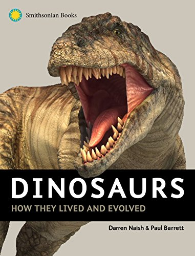 (Dinosaurs: How They Lived and Evolved)