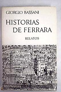 La novela de Ferrara (CONTEMPORANEA): Amazon.es: BASSANI,GIORGIO, Pasolini, Pier Paolo, Manzano, Carlos, Bassani, Giorgio, MANZANO, CARLOS;: Libros