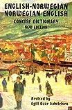 English-Norwegian Norwegian-English Concise Dictionary, Egill D. Gabrielsen, 0781801990