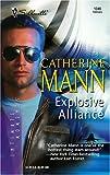 Explosive Alliance : Wingmen Warriors (Silhouette Intimate Moments No. 1346)