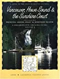 img - for Dreamspeaker Cruising Guide Series: Vancouver, Howe Sound & the Sunshine Coast: Volume 3 (Dreamspeaker Series) book / textbook / text book