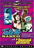 Take Me Naked/A Thousand Pleasures