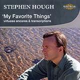 My Favorite Things: Virtuoso Encores & Transcripti