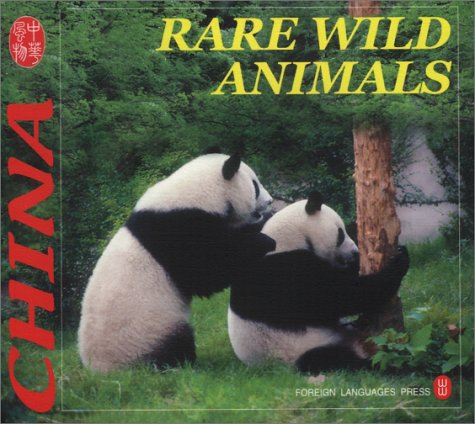 Rare Wild Animals (Culture of China) by Brand: Foreign Languages Pr