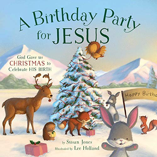 A Birthday Party for Jesus ()
