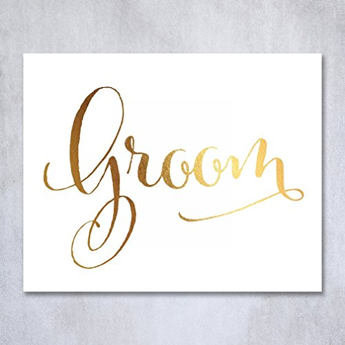 Groom Gold Foil Decor Print Wedding Reception Signage Seating Sign Party 8 inches x 10 inches