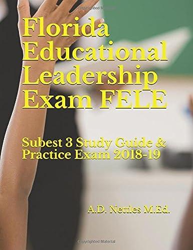 florida educational leadership exam fele subest 3 study guide rh amazon com SHRM Exam Study Guide Exam Study Tips