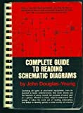 Complete Guide to Reading Schematic Diagrams, Douglas-Young, John, 0131603663