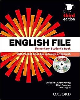 English File Elementary, Third Edition (student's Book ,  Pocket Book, Itutor Dvd, Workbook With Key And Icheck Cd, Vocabulary Checker) por Cristina Latham-koenig epub