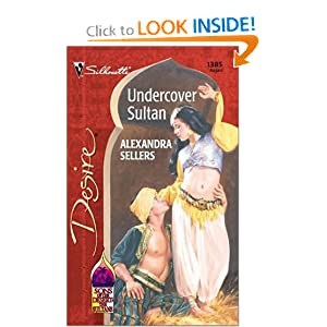 Undercover Sultan (Sons Of The Desert: The Sultans) (Silhouette Desire) Alexandra Sellers