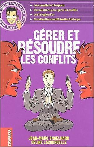 Amazon.fr - Gérer et résoudre les conflits - Jean-Marc Engelhard ... a2fab69bf49