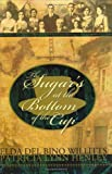 The Sugar's at the Bottom of the Cup, Patricia Lynn Henley and Elda Del Bino Willitts, 0977460207