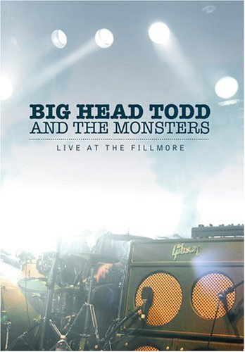 Big Head Todd & the Monsters - Live at the Fillmore